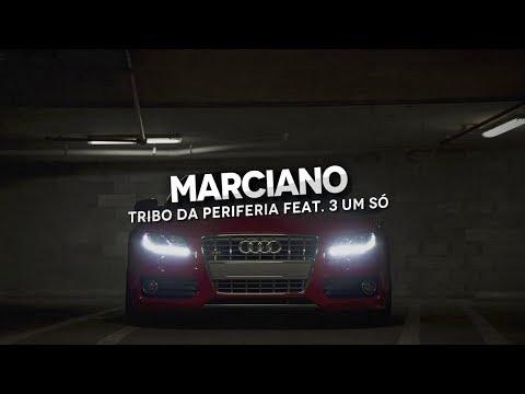 Marciano-Tribo da Periferia part 3 Um Só (2013)