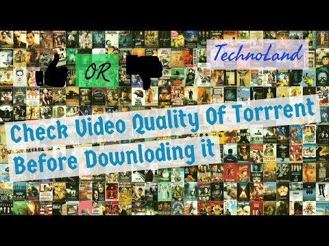 How To Check Video Quality Of Torrent Before Downloading it | Find the Best Torrent Movie