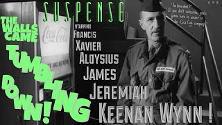 """The Walls Came Tumbling Down!"" • KEENAN WYNN • SUSPENSE Best Episode"