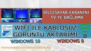 Bilgisayar Ekranını  Tv ye Bağlama Wifi ile Kablosuz Görüntü Aktarımı (Windows 8.1)