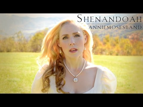 Shenandoah - Annie Moses Band