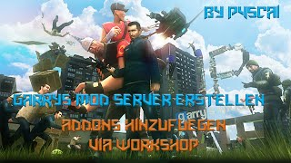 Garrys Mod Server | Addons hinzufügen [Workshop][German]