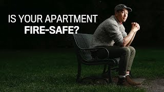 Is your apartment fire-safe?