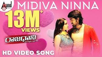 Rajaadaani | Midiva Ninna | HD Video Song | Rocking Star YASH | Sheena Shahabadi | Arjun Janya