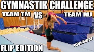 GYMNASTIK CHALLENGE TEAM TM VS TEAM MJ *FLIP EDITION + GIVE AWAY*