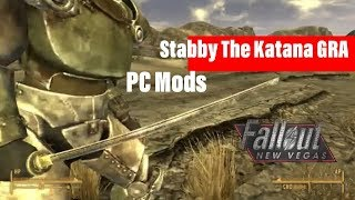 Fallout New Vegas Mods|Stabby The Katana GRA