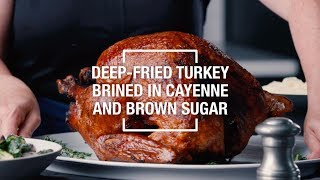 Deep-Fried Turkey Brined in Cayenne and Brown Sugar | Food & Wine