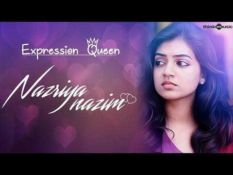Dedication to Expression Queen: Nazriya Nazim