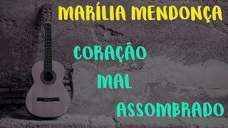 Baixar [ Aula de violão - SIMPLIFICADA ] Marília Mendonça - Coração mal assombrado