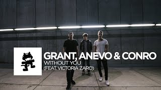 Grant, Anevo & Conro - Without You (feat. Victoria Zaro) [Uncaged Vol. 2 Collab]