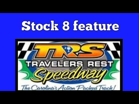 3/24/17 Stock 8 feature at Travelers rest speedway