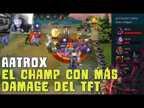TEAMFIGHT TACTICS | Un Aatrox Full Build - Pues 8k de Daño Lets goooo!!