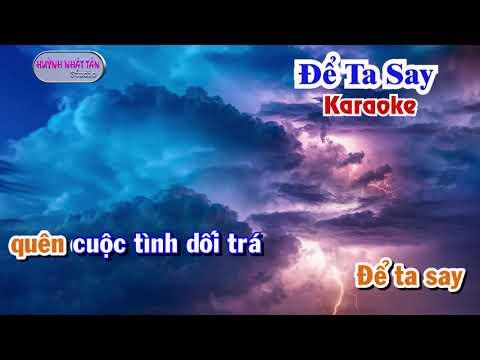 Karaoke Để ta say Tone Nữ ORIGINAL