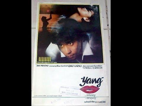 Yang Terlarang Tersayang (1983) Rano Karno,Zoraya Perucha