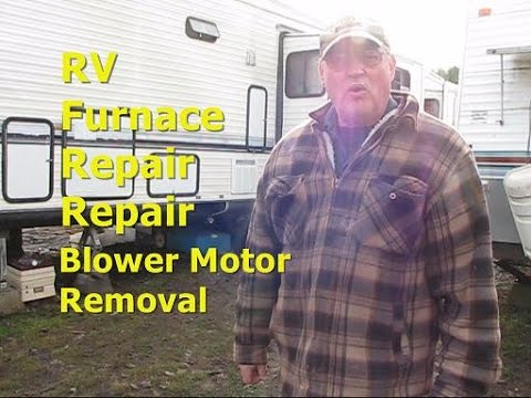 RV Furnace Repair - Blower Motor Removal - YouTube