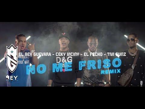 Ceky Viciny ❌ El Rey Guevara ❌ El Fecho ❌ Tivi Gunz - NO ME FRISO REMIX (Video Oficial)