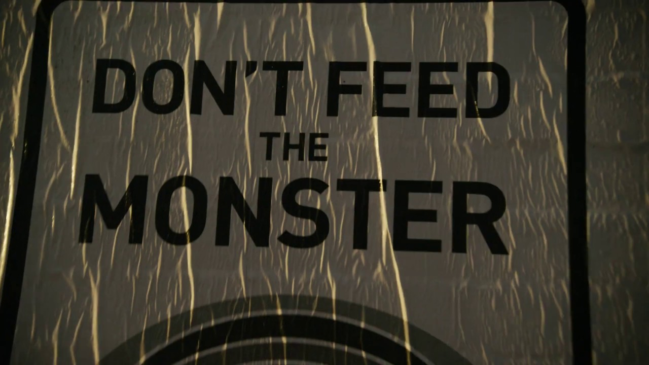 Don't feed the monster - YouTube