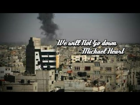 We will not go down Michael Heart   GSS PRODUCTION ft Yusuf