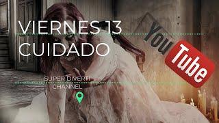 Viernes 13 (las fresas mueren)//SUPER DIVERTÍ CHANNEL thumbnail
