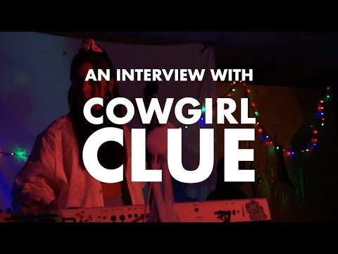 AN INTERVIEW WITH COWGIRL CLUE //  12.23.2017