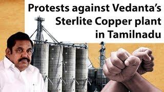Thoothukudi Protests against Sterlite Copper of Vedanta in Tuticorin Tamil Nadu #SterliteProtest