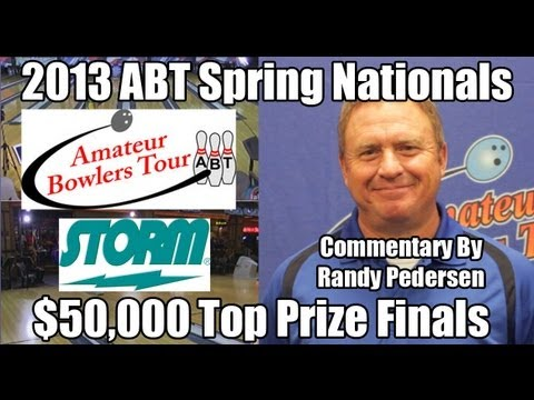 2013 ABT Spring Nationals - $50,000 Top Prize Finals with Commentary by Randy Pedersen