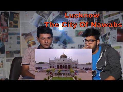 Pakistani Reacts To | Lucknow Meri Nazar Se | EP 1| Old Lucknow | Road to Taste | Reaction Express
