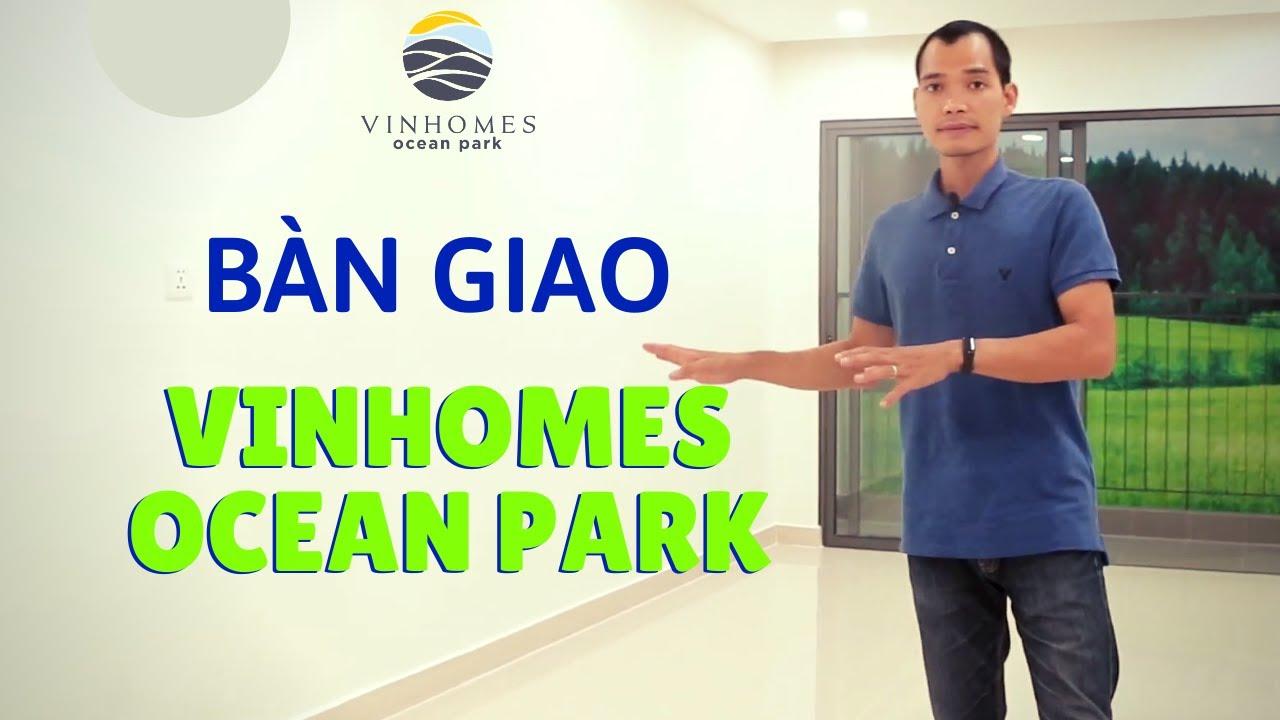 Căn hộ Vinhomes Ocean Park Gia Lâm không đồ, bàn giao tối thiểu từ Vingroup| Bùi Văn Toàn