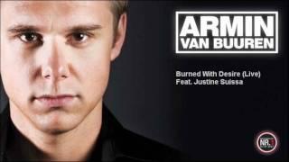 Armin Van Buuren Feat. Justine Suissa - Burned With Desire (Live)