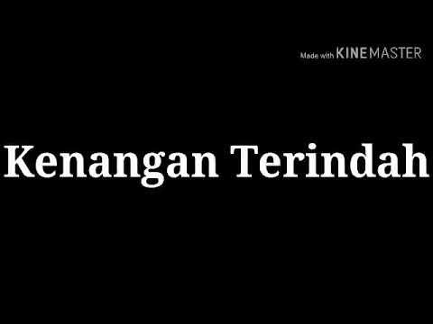 Lirik Lagu Kenangan Terindah Official Versi Ukulele
