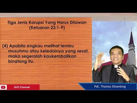 Khotbah Minggu 2 Agustus 2020 : Melawan Suap Dan Korupsi (Keluaran 23:1-9) ||Pdt.Thomos Sihombing