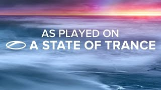 Aly & Fila feat. Ever Burn - Is It Love? [A State Of Trance Episode 683]