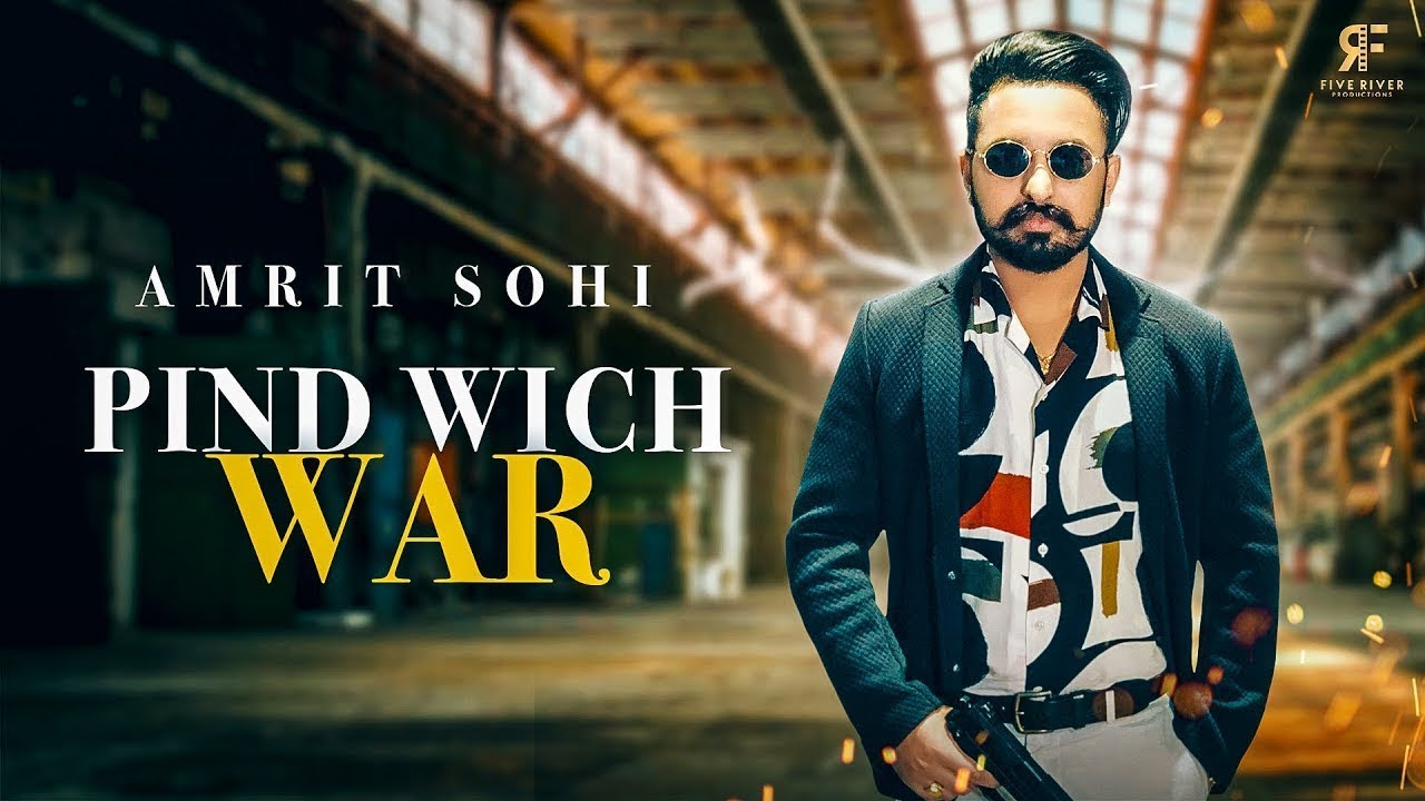 Pind Vich War (Official Video) Amrit Sohi Ft. Gill Dennis   New  Songs 2020
