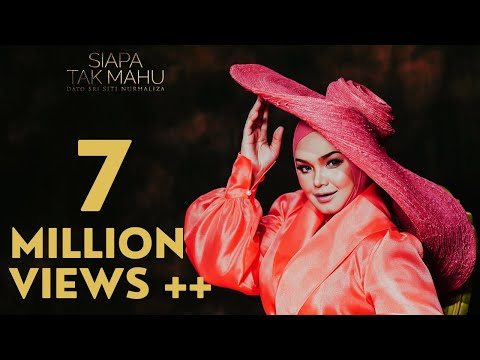 Siapa Tak Mahu – Dato' Sri Siti Nurhaliza