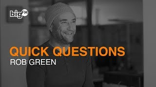 QUICK QUESTIONS MIT DEUTSCHLANDS BIGGSTER MORNINGSHOW: ROB GREEN