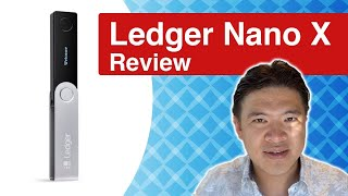 Ledger Nano X Review: Is It Worth Buying This Upgrade?