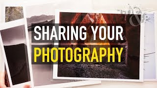 Ways to Share Your Work: Distributing Your Photography - DevProcE21