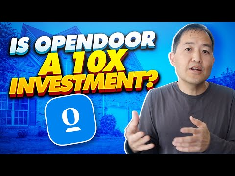 Is OpenDoor A 10x Investment?  First Look (Ep. 123)