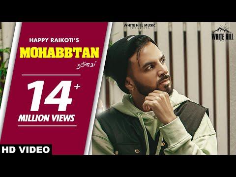 Mohabbtan  Lyrics |  Happy Raikoti Mp3 Song Download