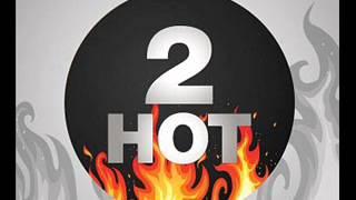 2 Hot 341