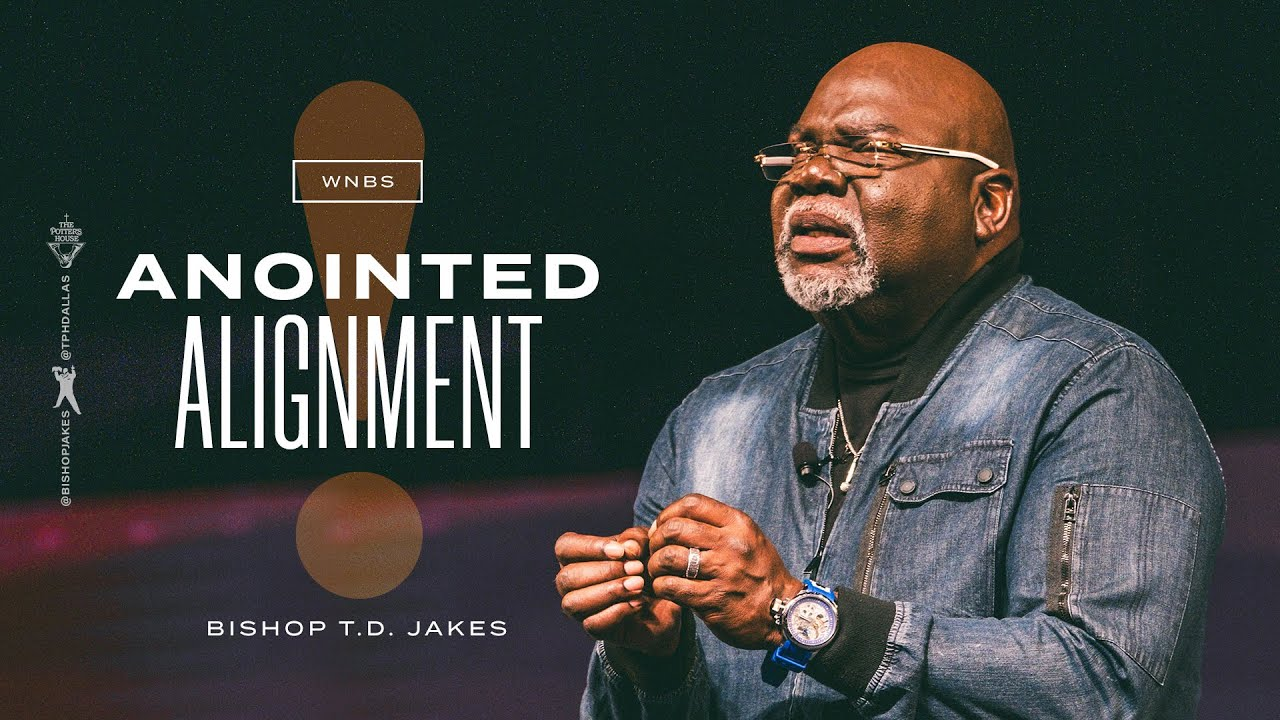 Download Anointed Alignment - Bishop T.D. Jakes