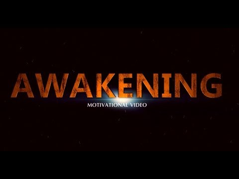 Awakening – Motivational Video Trailer