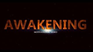Awakening - Motivational Video Trailer