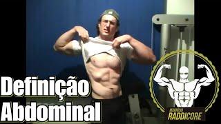 Definição muscular abdominal. Segredos. Musculação 🥇 RADDICORE ®