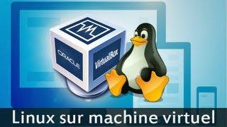 Installation de Linux sur machine virtuelle
