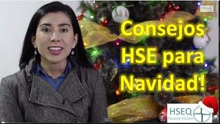 Consejos HSE para Navidad!