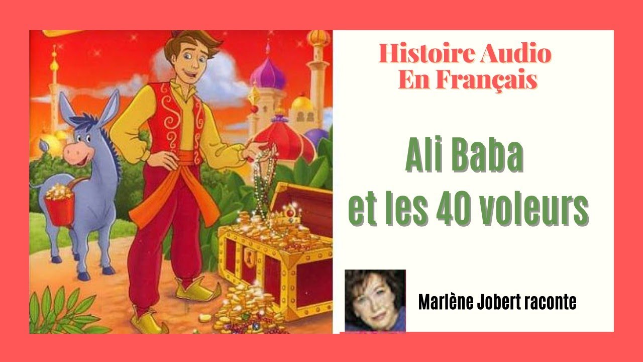 Histoire Audio En Français: Ali Baba et les 40 voleurs