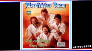 Die Alpenfrieden Buam - Happy Song