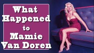 What happened to Mamie Van Doren?