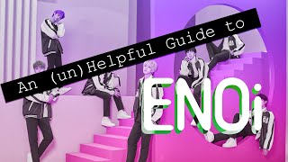 An (un)Helpful Guide to ENOi